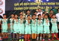 Giải bóng đá các nhóm tuổi tranh Cúp Hoàng Gia 2017: U10 Quận Gò Vấp lên ngôi vô địch